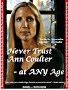 eBook - Never Trust Ann Coulter - at ANY Age